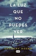 http://lecturasmaite.blogspot.com.es/2015/03/novedades-marzo-la-luz-que-no-puedes.html