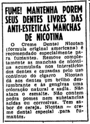 Propaganda do Creme Dental Nicotan que prometia saúde aos dentes dos fumantes.