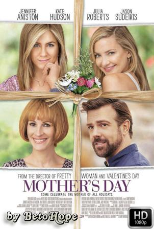 Feliz Dia De La Madre [1080p] [Latino-Ingles] [MEGA]