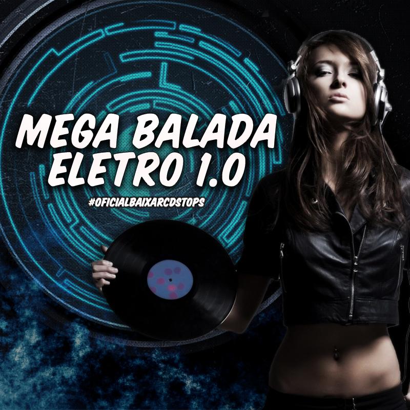CD Mega Balada Eletro 1.0 (2016)