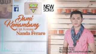 Lirik Lagu Dami Kemambang - Nanda Feraro