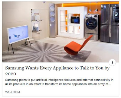 https://www.wsj.com/articles/samsung-wants-every-appliance-to-talk-to-you-by-2020-1527076012