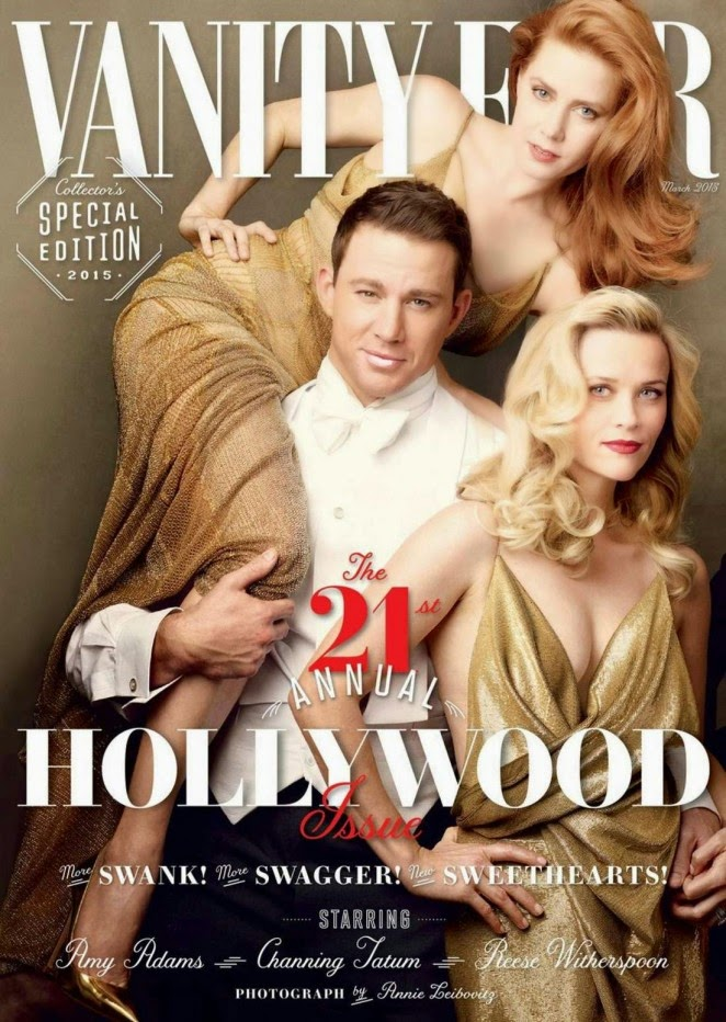 Reese Witherspoon, Channing Tatum and Amy Adams cover Vanity Fair March 2015