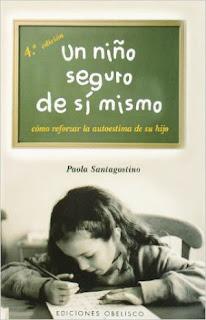 libro aumentar autoestima infantil: un niño seguro de sí mismo