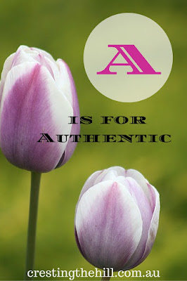 A-Z series - positive personality traits - A is for Authentic