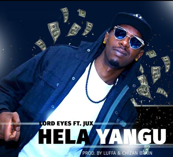 Lord Eyes Ft. Jux - Hela Yangu