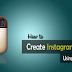 Create A Instagram Account On Pc