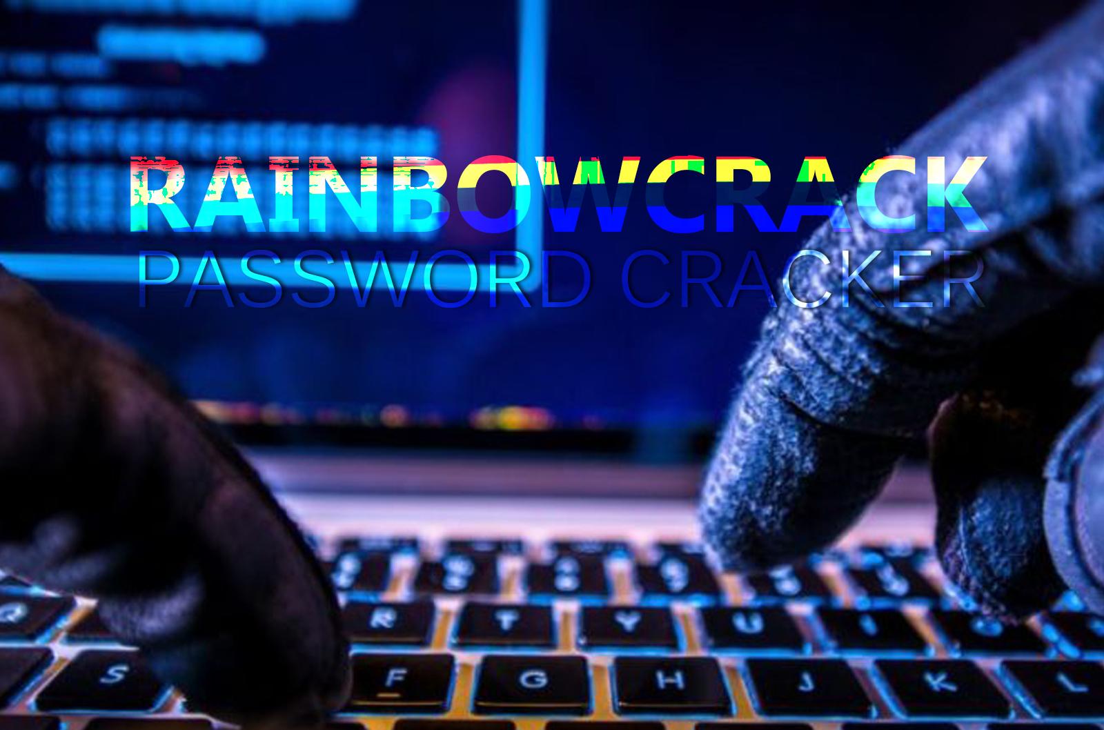 RainbowCrack - Password Cracking Tool - Effect Hacking