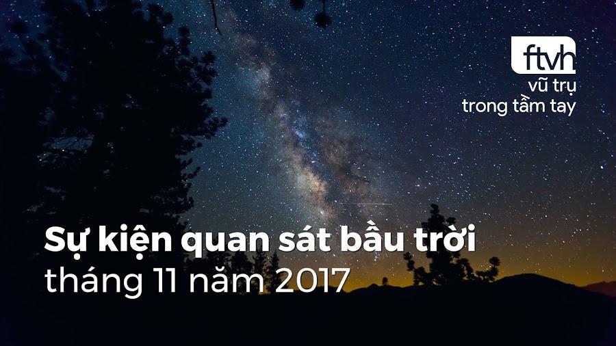 Sự kiện quan sát bầu trời tháng 11 năm 2017. Hình ảnh: Nigel Stanford.