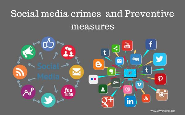 सोशल मीडिया अपराध और इनकी रोकथाम के लिए उपाय।  Social media crimes  and Preventive measures.