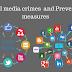 सोशल मीडिया अपराध और इनकी रोकथाम के लिए उपाय।  Social media crimes  and preventive measures