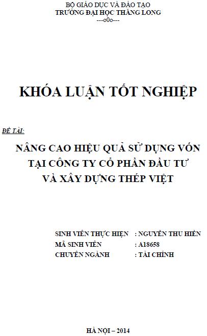 Nâng cao hiệu quả sử dụng vốn tại Công ty Cổ phần Đầu tư và Xây dựng Thép Việt