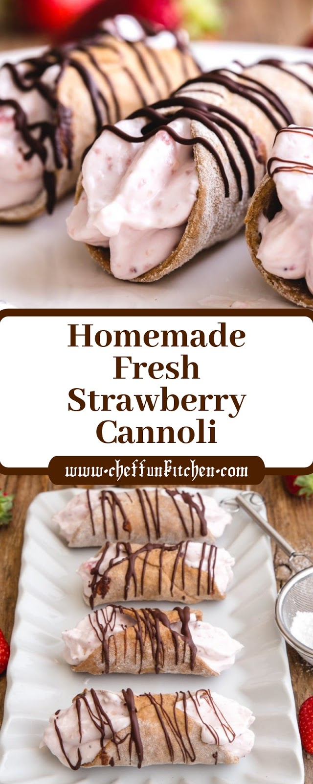 Homemade Fresh Strawberry Cannoli