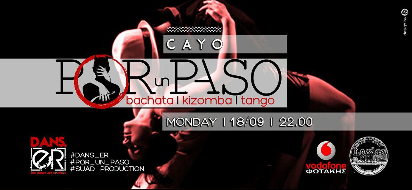 Το POR un PASO έρχεται την Δευτέρα το βράδυ να μας ξεσηκώσει και να μας χαρίσει δώρα !