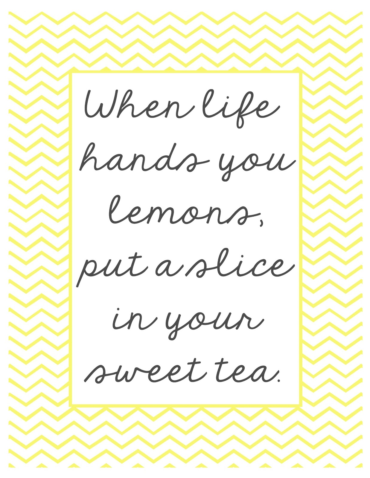 When Life Hands You Lemons Printables
