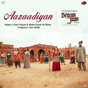 Aazaadiyan (Begum Jaan)