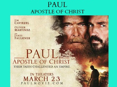 Must Watch: Paul, Apostle of Christ