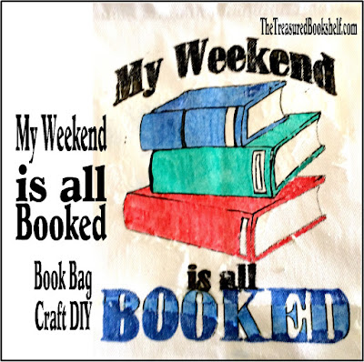 "Make a cute book bag for your library trips or with your Book Club.  This fun bag with it's free printable and easy DIY will help everyone know not to bother you this weekend, because ""My weekend is all booked."""