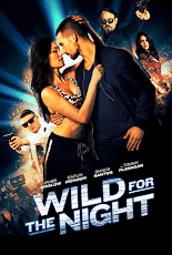 Wild For The Night (2016) Or 48 Hours to Live
