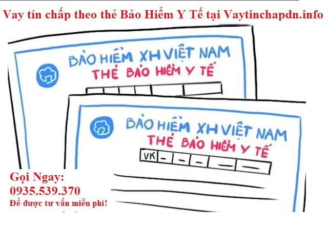Vay tiền nhanh Đà Nẵng theo thẻ BHYT 0935593370