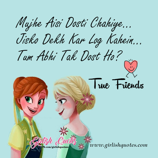 Tum Abhi Tak Dost Ho? - Best Girls Quotes | Girlish Quotes
