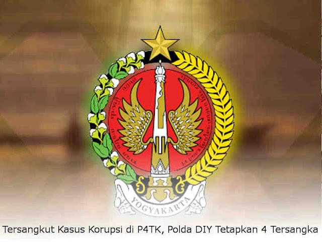 Tersangkut Kasus Korupsi di P4TK, Polda DIY Tetapkan 4 Tersangka