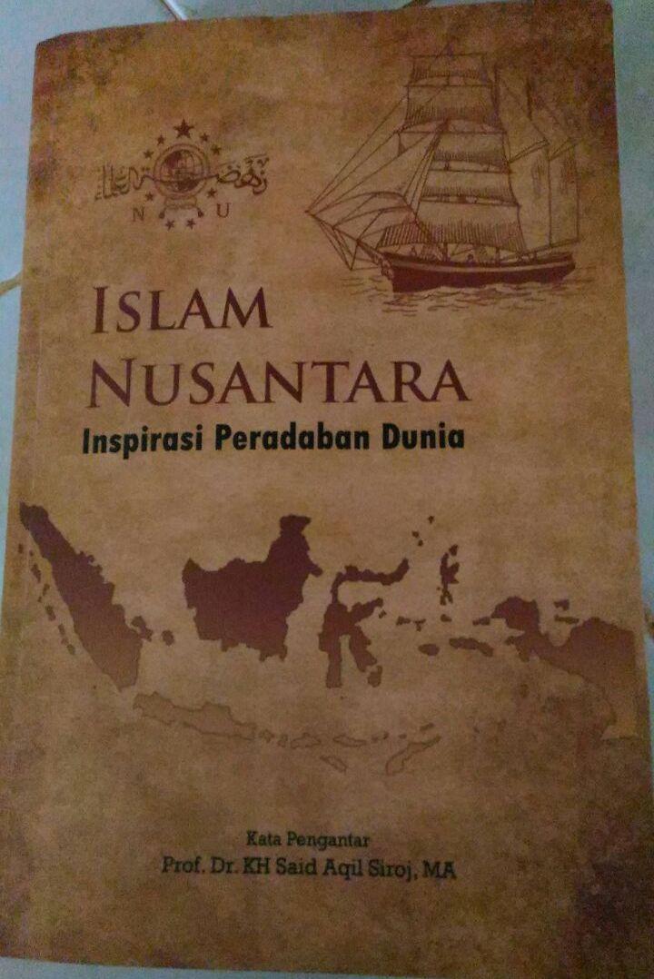 Islam Nusantara Investasi Islam Kedamaian Ladang Sunyi