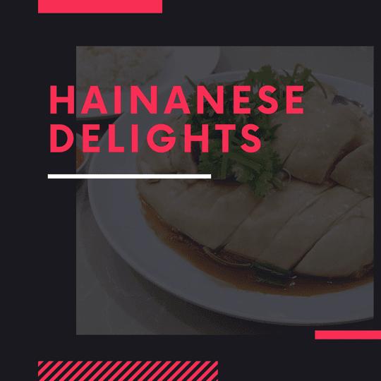 Hainanese Delights restaurant review