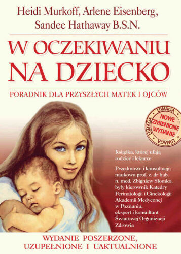 W oczekiwaniu na dziecko - Heidi Murkoff, Arlene Eisenberg, Sandee Hathaway