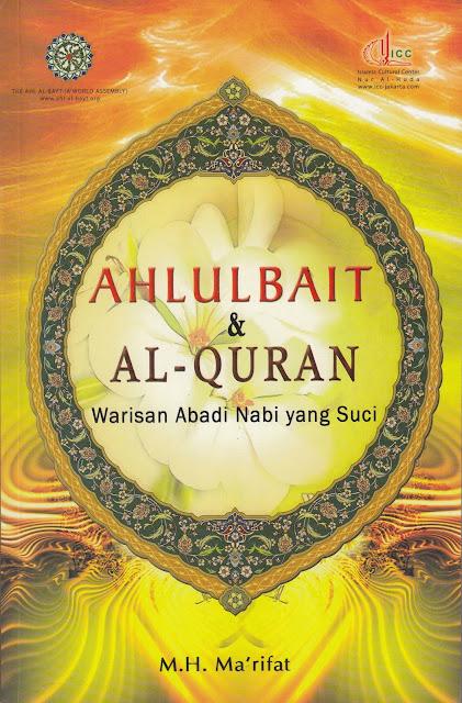 """Penyimpangan Syiah dalam Buku """"Ahlulbait dan Al-Qur'an: Warisan Abadi Nabi Yang Suci"""""""