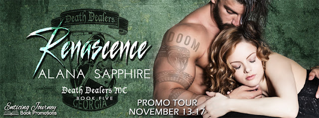 Promo Tour: Renascence (Death Dealers MC) by Alana Sapphire