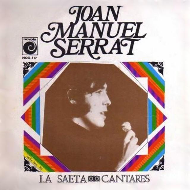 La saeta. Joan Manuel Serrat