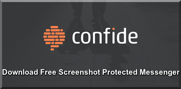 Download Free Confide Latest Version