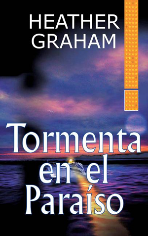 Heather Graham - Tormenta en el paraíso