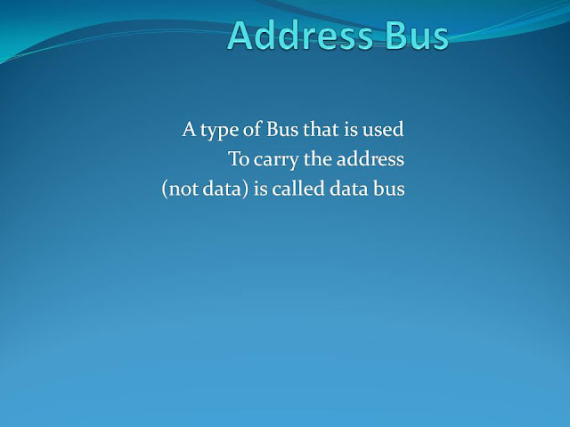 A type of Bus that is used to carry the address (not data) is called Address Bus. It carries address between memory and CPU (central processing unit) and between memory and I/O devices.  Address bus carries addresses not data. An address is defined as a label, symbol, or other set of characters used to designate a location or register where information is store. Before data or instructions can be written into or read from memory by the CPU or I/O sections, an address must be transmitted to memory over the address bus. The number of lines on the bus determines the number of addressable memory elements. For example an 8-bit bus can represent 28 for example 256 unique addresses. A 16-bit bus can address 65536 unique addresses.
