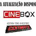 Cinebox Novas atualizações 31/07/18