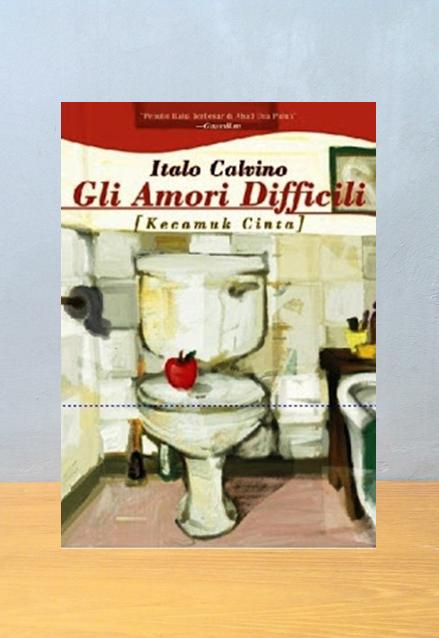 KECAMUK CINTA KUMPULAN CERITA, Italo Calvino