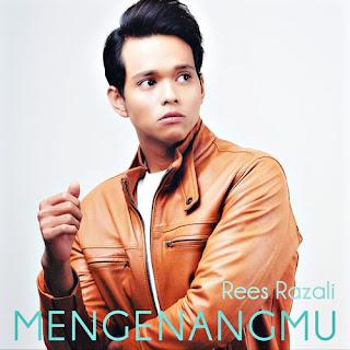 Rees Razali - Mengenangmu