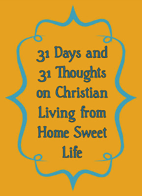 Christian living, 31 day writing challenge