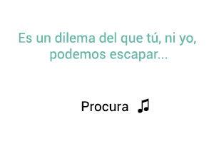 Chichí Peralta Procura significado de la canción.