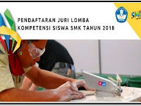 Syarat Pendaftaran Juri Lomba Kompetisi Siswa SMK Tahun 2017/2018
