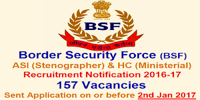 BSF ASI (Steno) & HC (Mini) Recruitment 2016-17