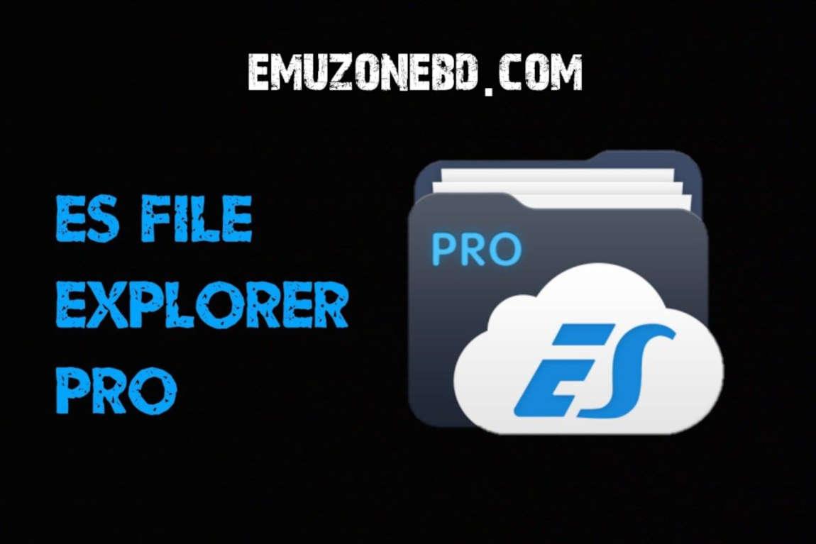 es file explorer pro apk cracked free download