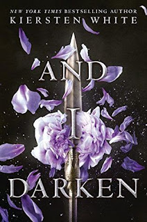 And I Darken, by Kiersten White book cover