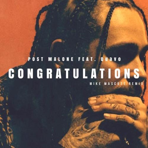 Post Malone Better Now Baixar Mp3: Congratulations [Download