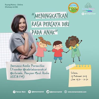 Ruang Mama Online 6 : Meningkatkan Rasa Percaya Diri Pada Anak