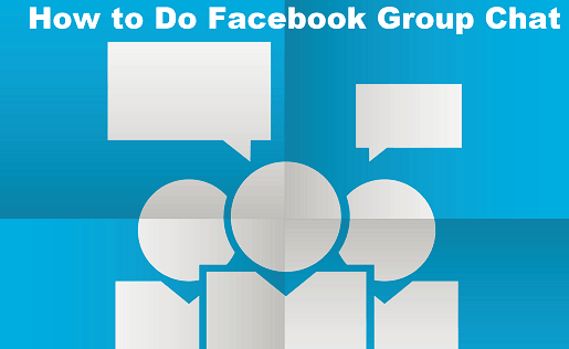 How To Make A Facebook Group Chat
