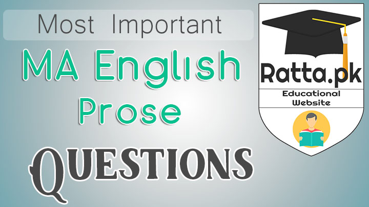 MA English Prose Important Questions Notes