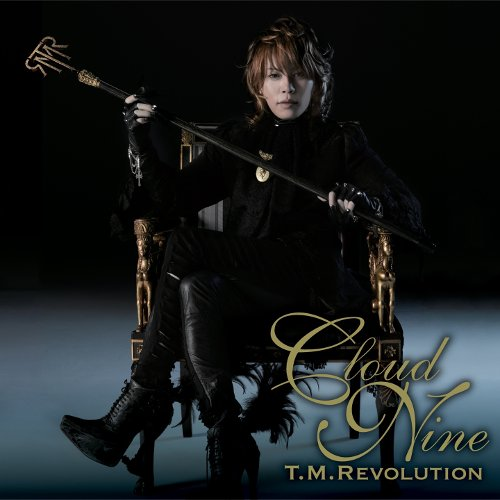 T.M.Revolution - CLOUD NINE [FLAC   MP3 320 / CD]