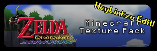 LOZ: Windwaker Minecraft Texture Pack 256x256   HeyLinksu
